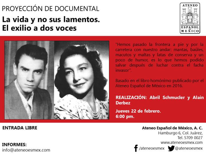 Proyección del Documental: La vida y no sus lamentos. El exilio a dosvoces